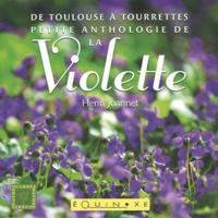 Petite anthologie de la violette - De Toulouse à Tourrettes.pdf