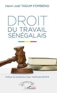 Henri-Joël Tagum Fombeno - Droit du travail sénégalais.