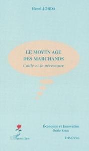 Coachingcorona.ch Le Moyen Age des marchands. L'utile et le nécessaire Image