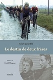 Henri Jourden - Le destin de deux frères.