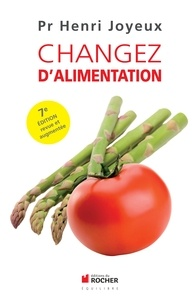 Henri Joyeux - Changez d'alimentation.