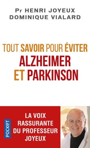 Tout savoir pour éviter Alzheimer et Parkinson