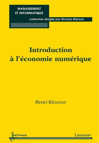 Introduction à l'économie numérique - Henri Kloetzer