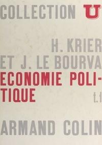 Henri Krier et Jacques Le Bourva - Économie politique (1).