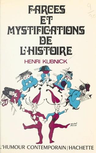 Farces et mystifications de l'histoire