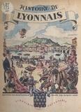 Henri Kubnick et Jacques Liozu - Histoire du Lyonnais.