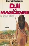 Henri Kubnick et Pierre Ripert - La grande déesse (2) - Dji la magicienne.