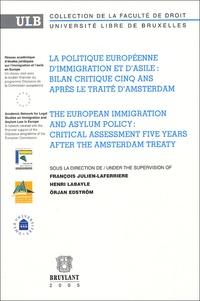 Henri Labaye - La politique européenne d'immigration et d'asile : bilan critique cinq ans après le traité d'Amsterdam.