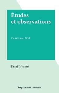 Henri Labouret - Études et observations - Cameroun, 1934.