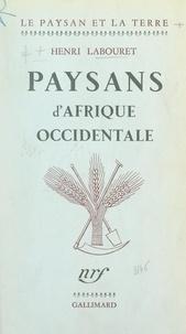Henri Labouret - Paysans d'Afrique occidentale.