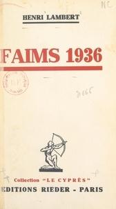 Henri Lambert - Faims 1936.