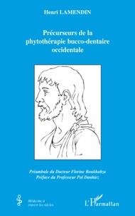 Henri Lamendin - Fondateurs de la phytothérapie bucco-dentaire occidentale.