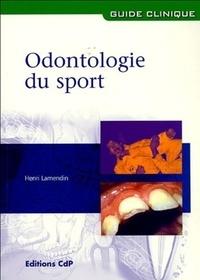 Henri Lamendin - Odontologie du sport.