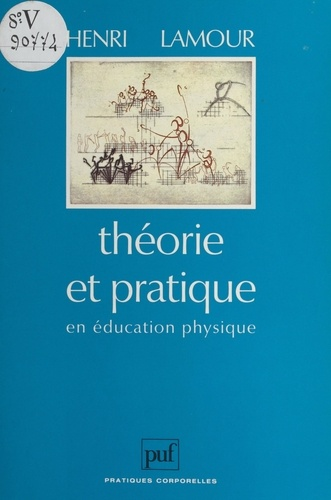 Théorie et pratique en éducation physique