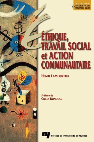 Ethique, travail social et action communautaire. Essai méthodologique