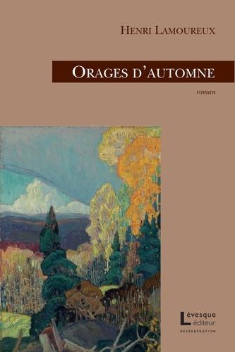 Henri Lamoureux - Orages d'automne.