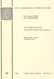 Henri Lancelot Voisin de La Popelinière - Du Contre Machiavel au Contre-Prince de Machiavel - Cinq textes manuscrits inédits de la fin du XVIe siècle suivis de Response pour l'Histoire.