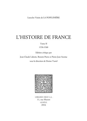 L'Histoire de France. Tome 2, 1558-1560