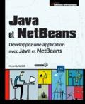 Henri Laugié - Java et NetBeans - Développez une application avec Java et NetBeans.