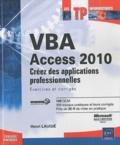 Henri Laugié - VBA Access 2010 - Créez des applications professionnelles.