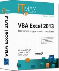 VBA Excel 2013 - Cours et exercices corrigés maîtrisez la programmation sous Excel.pdf