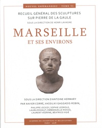 Henri Lavagne - Marseille et ses environs - Recueil général des culptures sur Pierre de la Gaule.