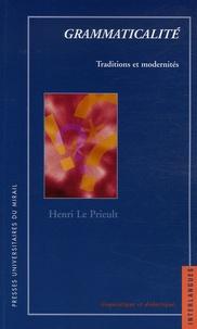 Henri Le Prieult - Grammaticalité - Traditions et modernités.