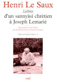 """Henri Le Saux - Lettres d'un """"sannyÅasÅi"""" chrétien à Joseph Lemarié."""