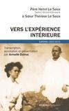 Henri Le Saux et Marie-Thérèse Le Saux - Vers l'expérience intérieure - Lettres (1952-1973).