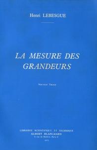 Henri Lebesgue - La mesure des grandeurs.