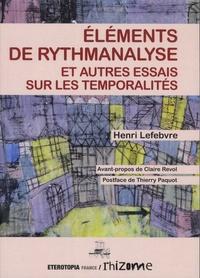 Télécharger des livres sur Google Eléments de rythmanalyse et autres essais sur les temporalités