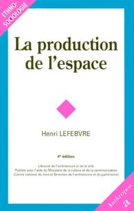 Henri Lefebvre - La production de l'espace.