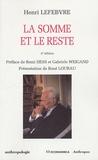 Henri Lefebvre - La somme et le reste.