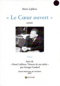 Henri Lefebvre - Le Coeur ouvert - Poésies.