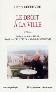 Henri Lefebvre - Le droit à la ville.