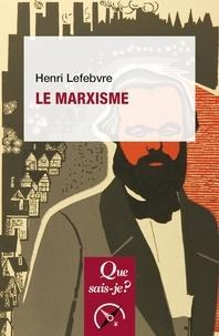 Henri Lefebvre - Le marxisme.