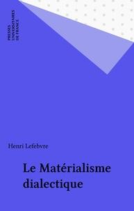 Henri Lefebvre - Le matérialisme dialectique.