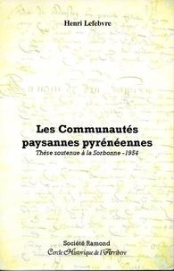 Henri Lefebvre - Les communautés paysannes pyrénéennes.