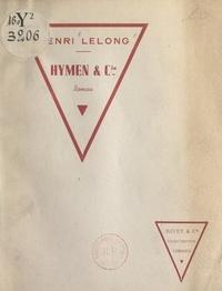 Henri Lelong et Joseph Nouaillac - Hymen et Cie.