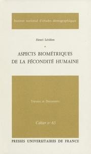 Henri Leridon - Aspects biometriques de la fecondite humaine.