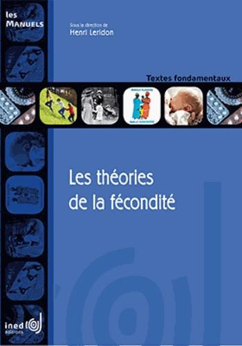 Henri Leridon - Les théories de la fécondité.