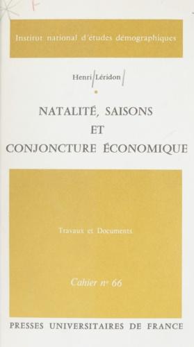 Natalité, saisons et conjoncture économique