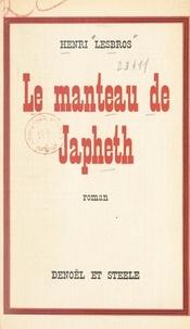 Henri Lesbros - Le manteau de Japheth.