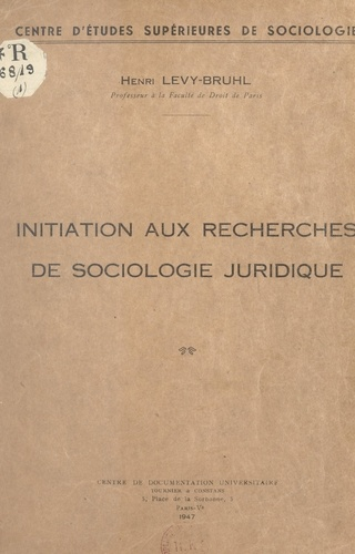 Initiation aux recherches de sociologie juridique