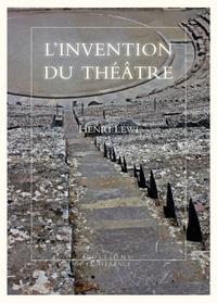 Henri Lewi - L'invention du théâtre et autres fictions.