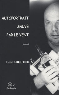 Henri Lheritier - Autoportrait sauvé par le vent.