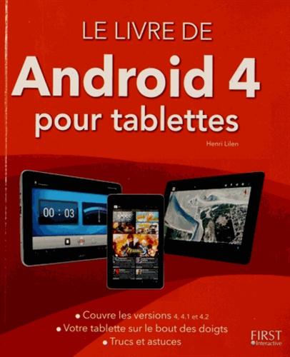 Henri Lilen - Le livre d'Android pour tablettes versions 4.