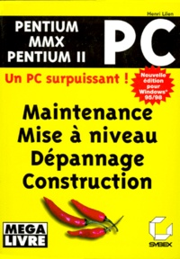 Histoiresdenlire.be PC PENTIUM MMX PENTIUM II. Maintenir, mettre à niveau, dépanner, construire, Edition 1998 pour Windows 95/98 Image