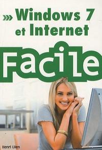 Henri Lilen - Windows 7 et Internet facile.