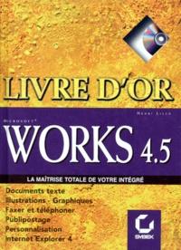 Works 4.5- La maîtrise totale de votre intégré, Avec CD-ROM - Henri Lilen pdf epub